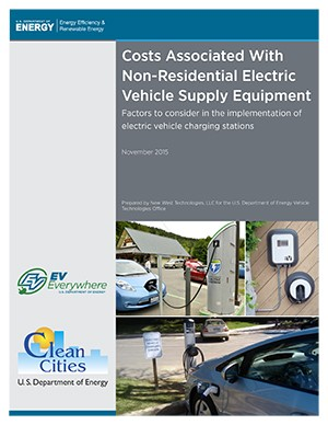 "Cover of the report ""Costs Associated With Non-Residential Electric Vehicle Supply Equipment."""